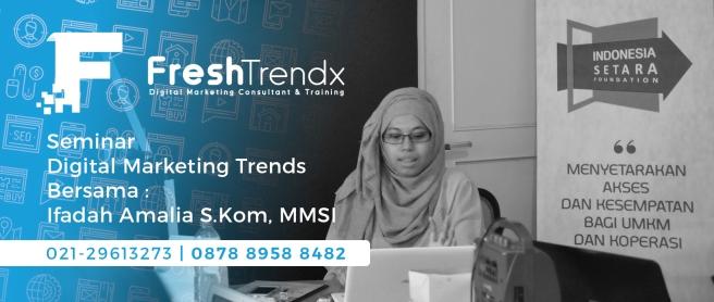 Kursus Bisnis Online di Jakarta Bersama Ifadah Amalia S.Kom, MMSI