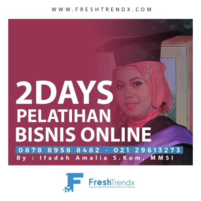 Kursus Bisnis Online di Jakarta Pusat Bersama Ifadah Amalia S.Kom, MMSI