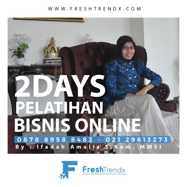 Kursus Bisnis Online di Jakarta Selatan Bersama Ifadah Amalia S.Kom, MMSI