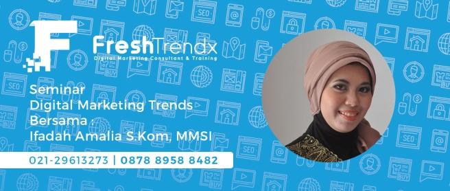 Kursus Digital Marketing di Jakarta Selatan Bersama Ifadah Amalia S.Kom, MMSI