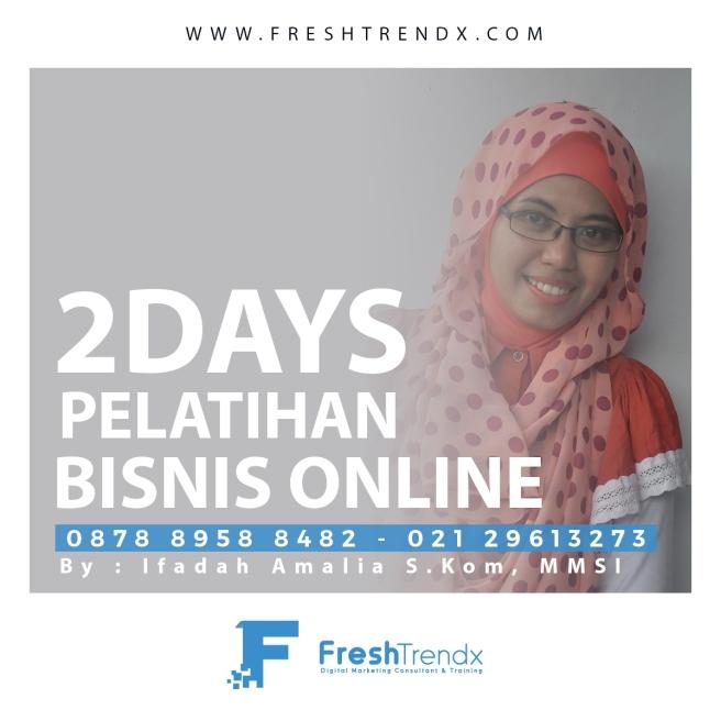 Private Bisnis Online di Jakarta Bersama Ifadah Amalia S.Kom, MMSI