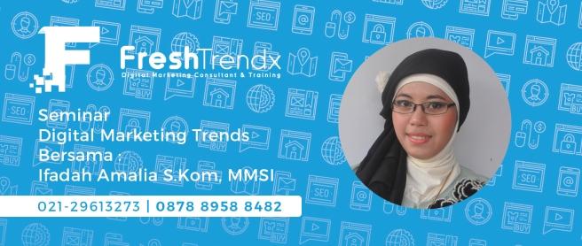 Workshop Internet Marketing di Jakarta Timur Bersama Ifadah Amalia S.Kom, MMSI